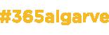 Hashtag 365 Algarve